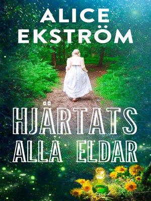 cover image of Hjärtats alla eldar