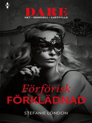 cover image of Förförisk förklädnad
