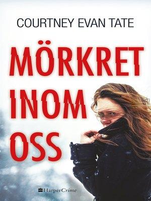 cover image of Mörkret inom oss