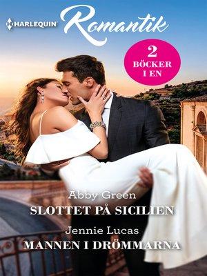 cover image of Slottet på Sicilien / Mannen i drömmarna