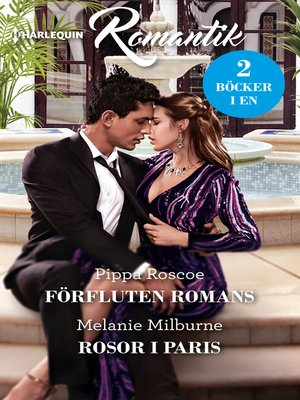 cover image of Förfluten romans / Rosor i Paris