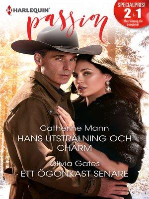 cover image of Hans utstrålning och charm / Ett ögonkast senare