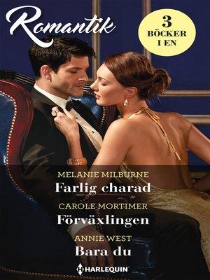 cover image of Farlig charad / Förväxlingen / Bara du