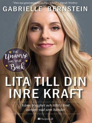 cover image of Lita till din inre kraft