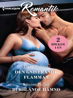 cover image of Den gnistrande flamman / Bubblande hämnd