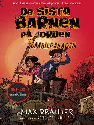 cover image of De sista barnen på jorden och zombieparaden