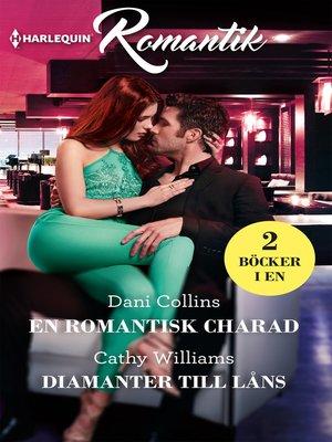 cover image of En romantisk charad / Diamanter till låns