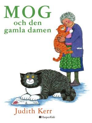 cover image of Mog och den gamla damen