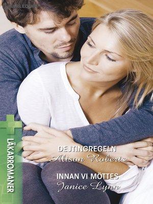 cover image of Dejtingregeln / Innan vi möttes