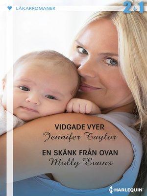 cover image of Vidgade vyer / En skänk från ovan