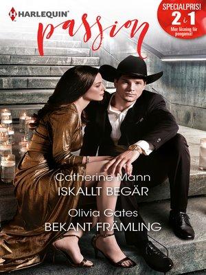 cover image of Iskallt begär / Bekant främling