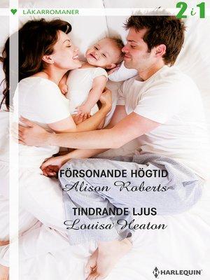 cover image of Försonande högtid / Tindrande ljus