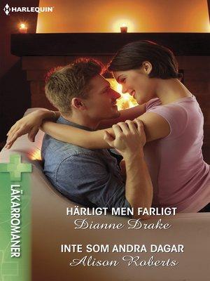 cover image of Härligt men farligt / Inte som andra dagar