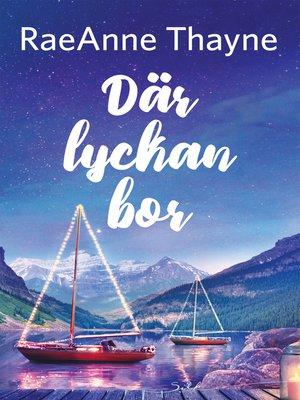 cover image of Där lyckan bor