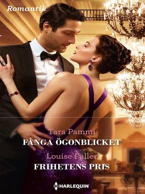 cover image of Fånga ögonblicket / Frihetens pris