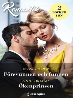 cover image of Försvunnen och funnen / Ökenprinsen