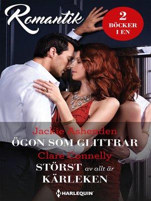 cover image of Ögon som glittrar / Störst av allt är kärleken