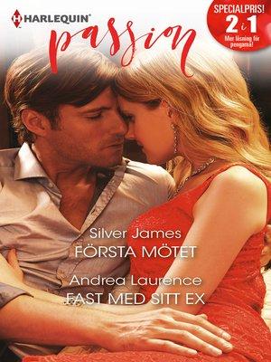 cover image of Första mötet / Fast med sitt ex