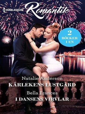 cover image of Kärlekens lustgård / I dansens virvlar
