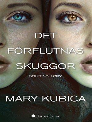cover image of Det förflutnas skuggor