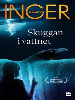 cover image of Skuggan i vattnet