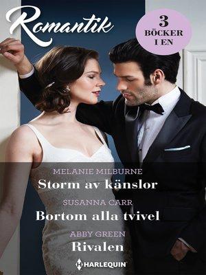 cover image of Storm av känslor / Bortom alla tvivel / Rivalen