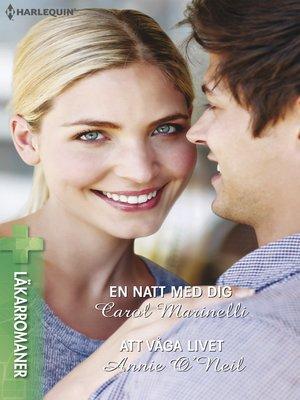 cover image of En natt med dig / Att våga livet