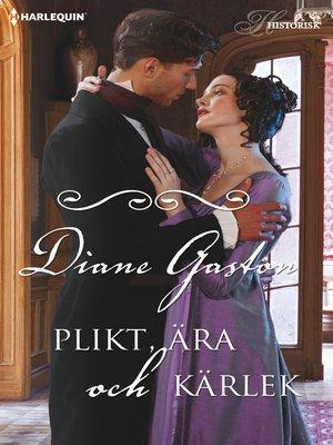 cover image of Plikt, ära och kärlek