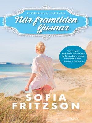 cover image of När framtiden ljusnar