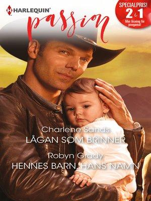 cover image of Lågan som brinner / Hennes barn, hans namn