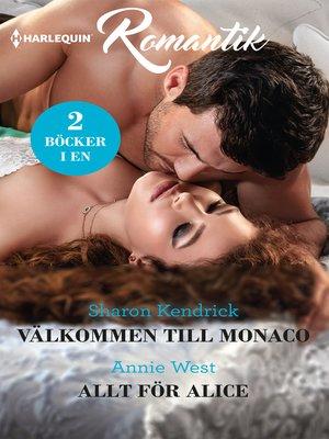 cover image of Välkommen till Monaco / Allt för Alice