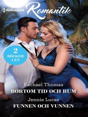 cover image of Bortom tid och rum / Funnen och vunnen
