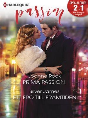 cover image of Prima passion / Ett frö till framtiden