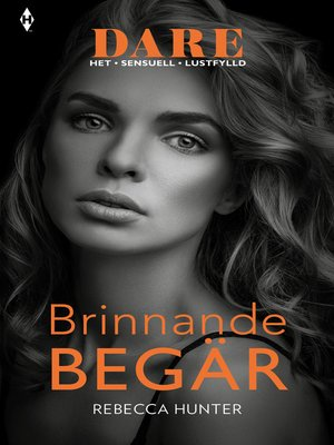 cover image of Brinnande begär