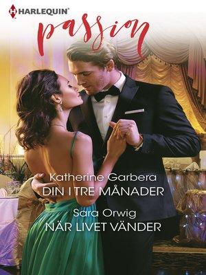 cover image of Din i tre månader / När livet vänder