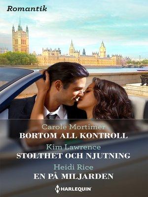 cover image of Bortom all kontroll / Stolthet och njutning / En på miljarden