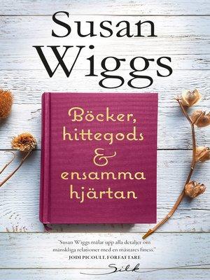 cover image of Böcker, hittegods och ensamma hjärtan