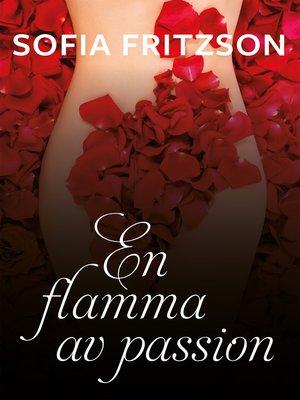 cover image of En flamma av passion