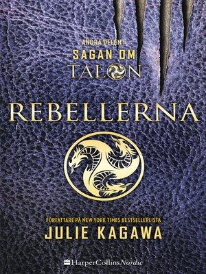 cover image of Rebellerna