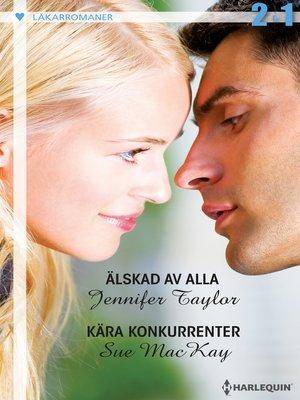 cover image of Älskad av alla / Kära konkurrenter