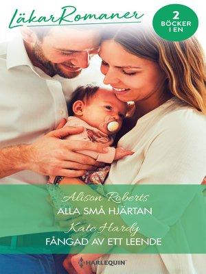 cover image of Alla små hjärtan / Fångad av ett leende