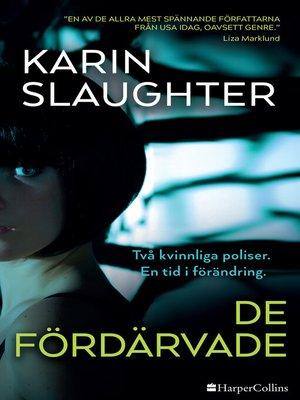cover image of De fördärvade