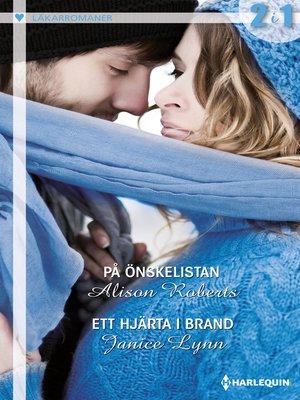 cover image of På önskelistan / Ett hjärta i brand