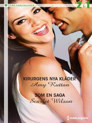 cover image of Kirurgens nya kläder / Som en saga