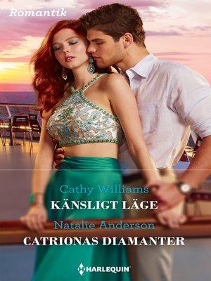 cover image of Känsligt läge / Catrionas diamanter
