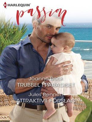 cover image of Trubbel i paradiset / Attraktivt förslag