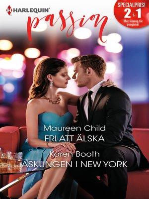 cover image of Fri att älska / Askungen i New York