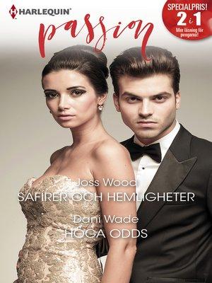 cover image of Safirer och hemligheter / Höga odds