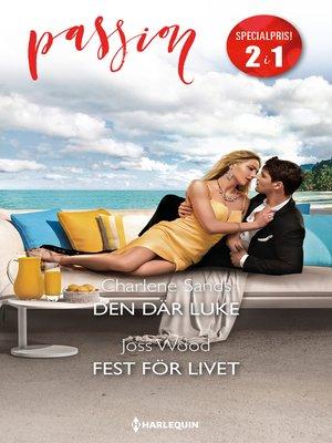 cover image of Den där Luke / Fest för livet