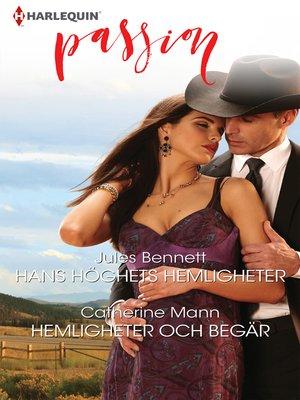 cover image of Hans höghets hemligheter / Hemligheter och begär